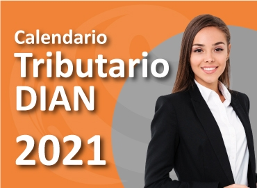 Calendario Tributario DIAN 2021